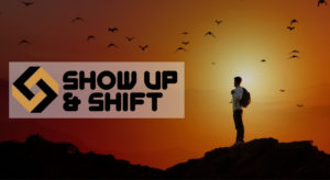 Show Up and Shift with Rick Fortier