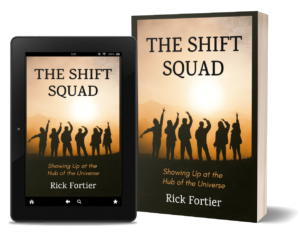 The Shift Squad by Rick Fortier
